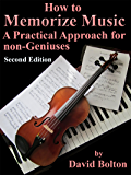 How to Memorize Music – A Practical Approach for Non-Geniuses