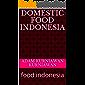 Domestic food indonesia : food indonesia