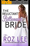 The Reluctant Billionaire Bride: Texas Billionaire Brides Series #3