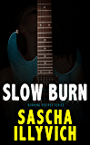 Slow Burn: A Death Metal Paranormal Romance (Burning Desires Book 1)