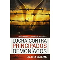 Lucha Contra Principados Demon-Acos: Fight Demonic Principalities