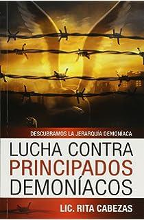 Lucha Contra Principados Demoniacos (Spanish Edition)