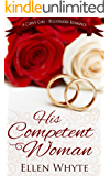 His Competent Woman - A BBW-Billionaire Romance (British Billionaire Boss Book 1)