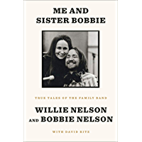 Me and Sister Bobbie: True Tales of the Family Band book cover