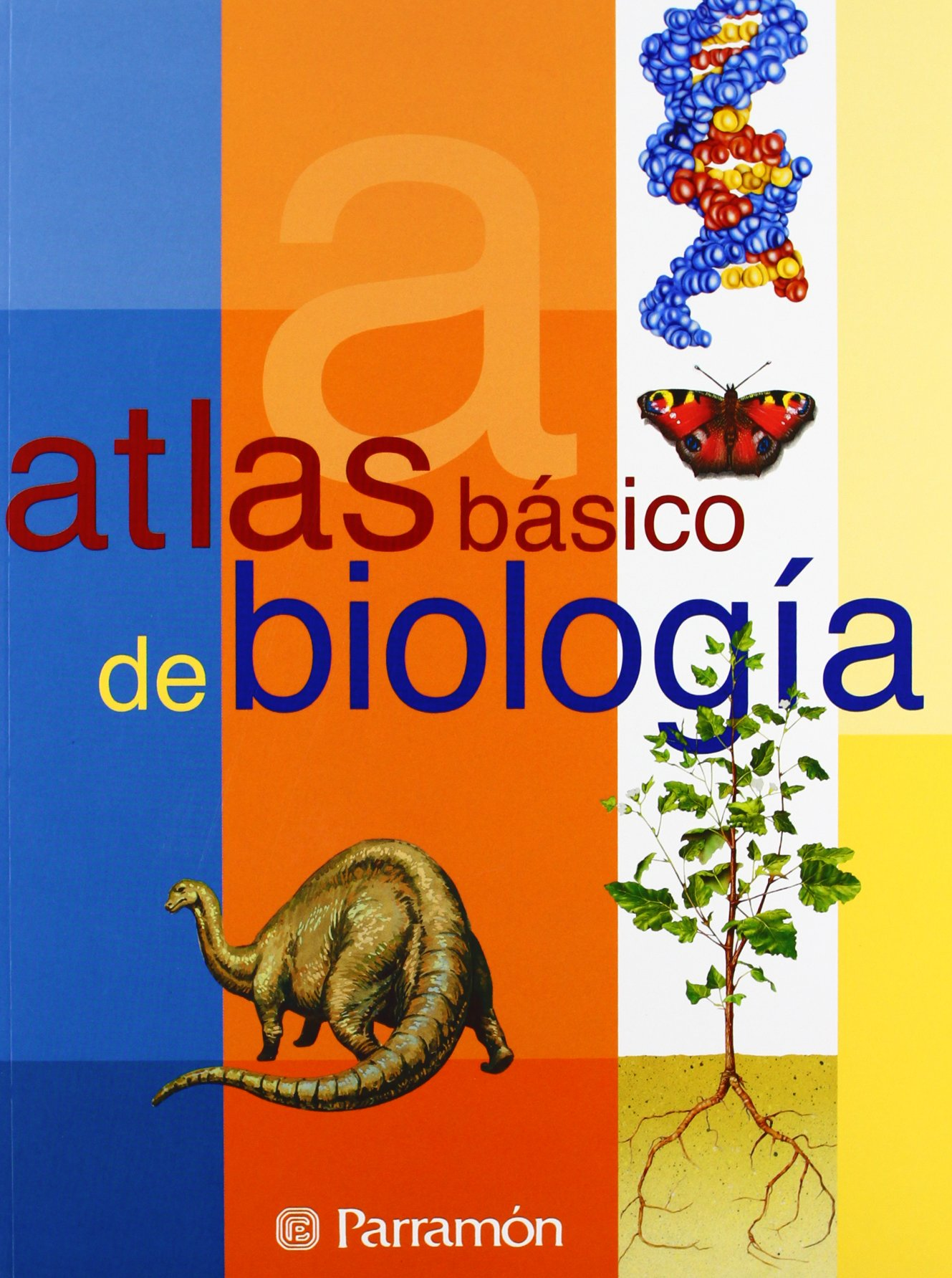 Atlas Basico De Biologia / Basic Atlas of Biology (Spanish Edition) by Brand: Parramon