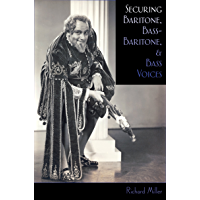 Securing Baritone, Bass-Baritone, and Bass Voices book cover