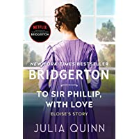 To Sir Phillip, With Love: Bridgerton (Bridgertons, 5)