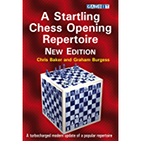 A Startling Chess Opening Repertoire: New Edition