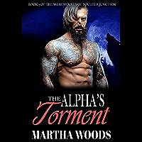 The Alpha's Torment (Werewolves of Boulder Junction Book 5)