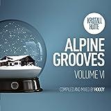 Alpine Grooves, Vol. 6 (Kristallhütte)