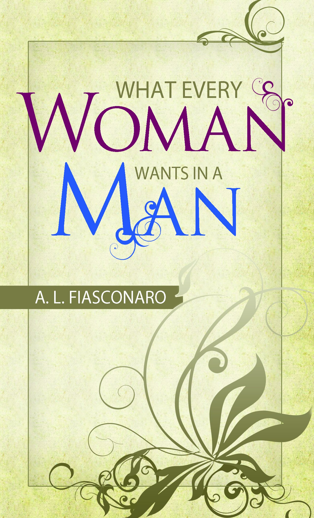 Download What Every Woman Wants In A Man (Sep) pdf