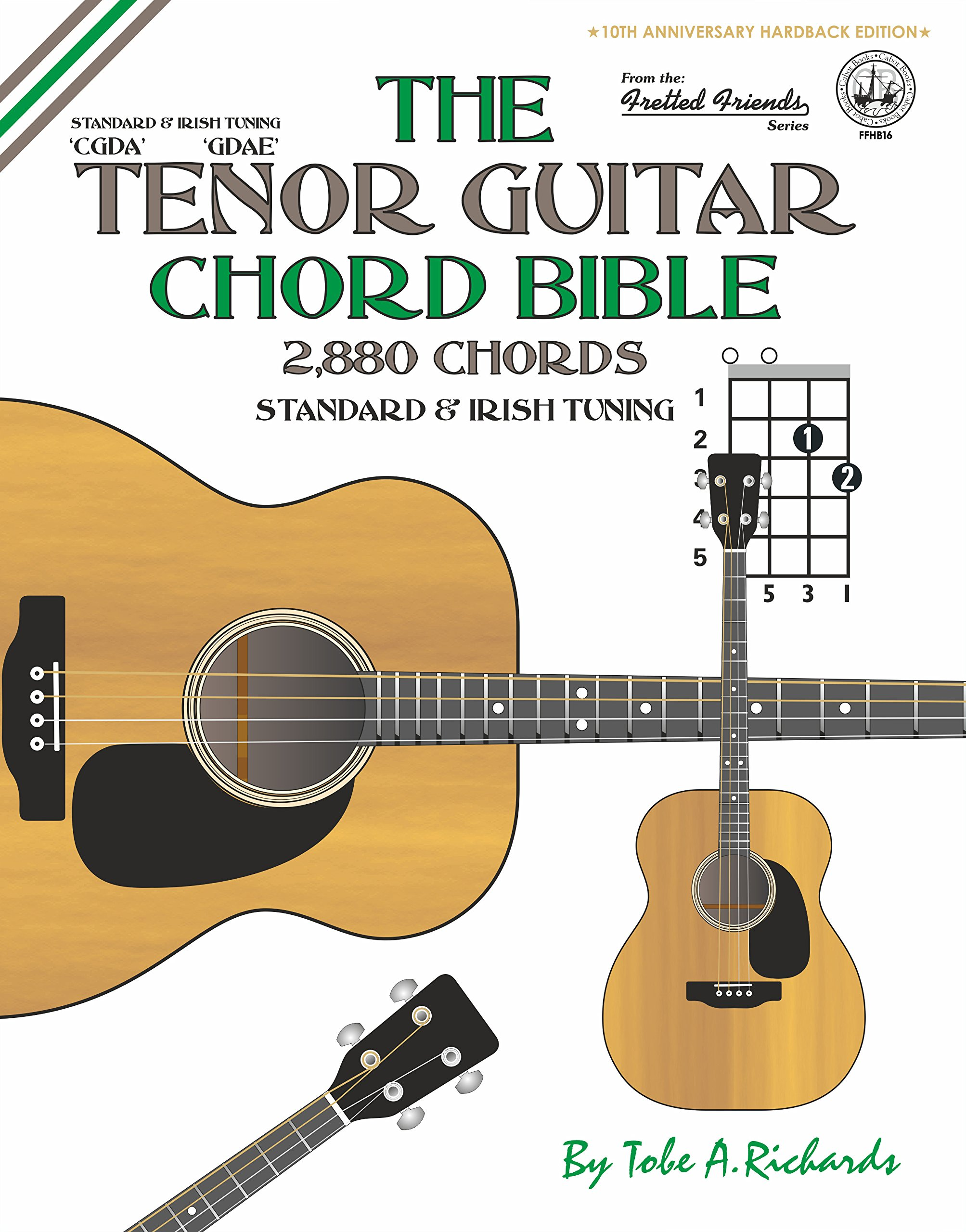 Amazon the tenor guitar chord bible standard and irish amazon the tenor guitar chord bible standard and irish tuning 2880 chords fretted friends series 9781906207687 tobe a richards books hexwebz Gallery