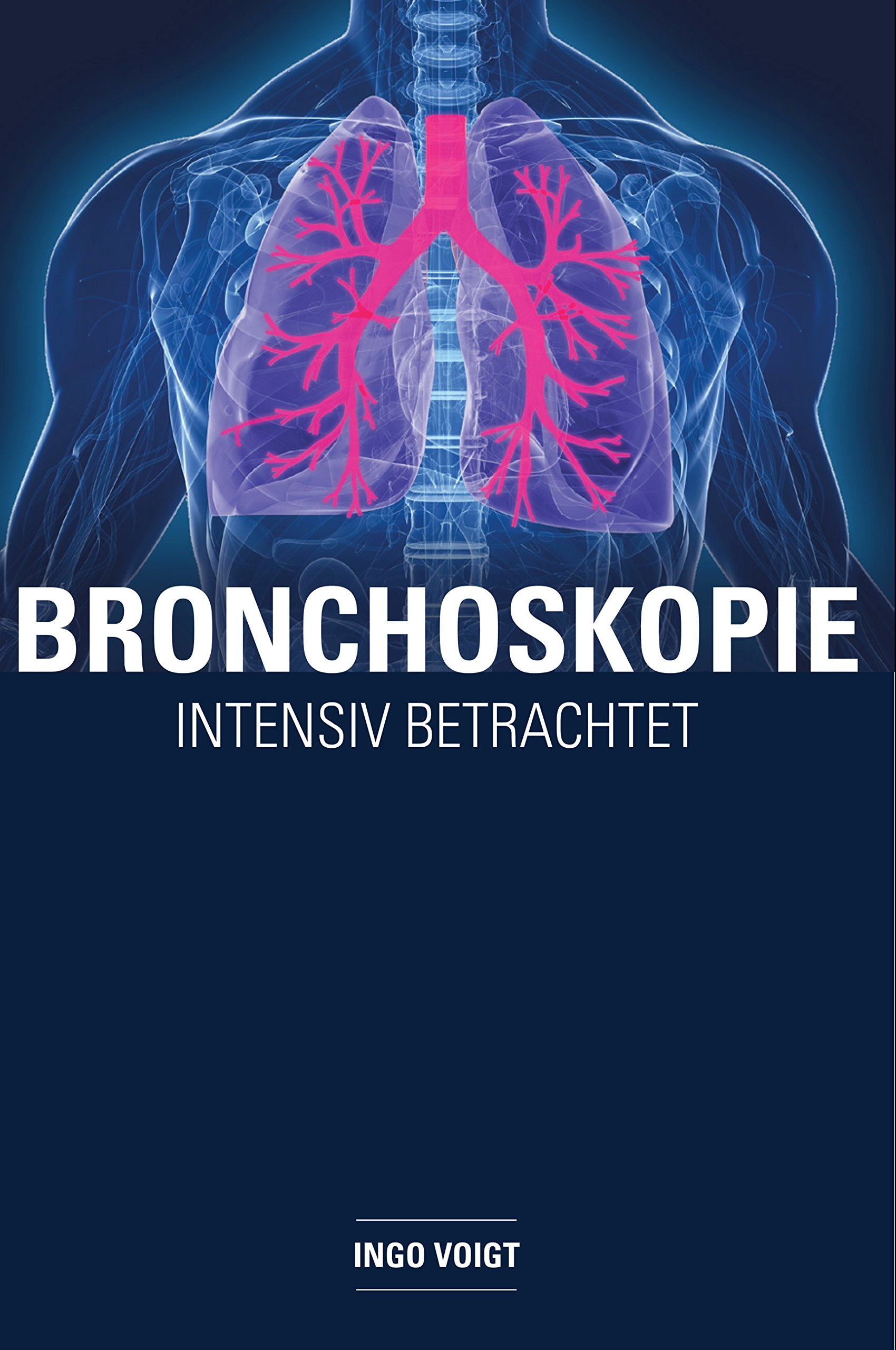Bronchoskopie   Intensiv Betrachtet