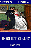 The Portrait of a Lady (English Edition)