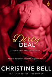 Dirty Deal (A Perfectly Matched Novel Book 2)