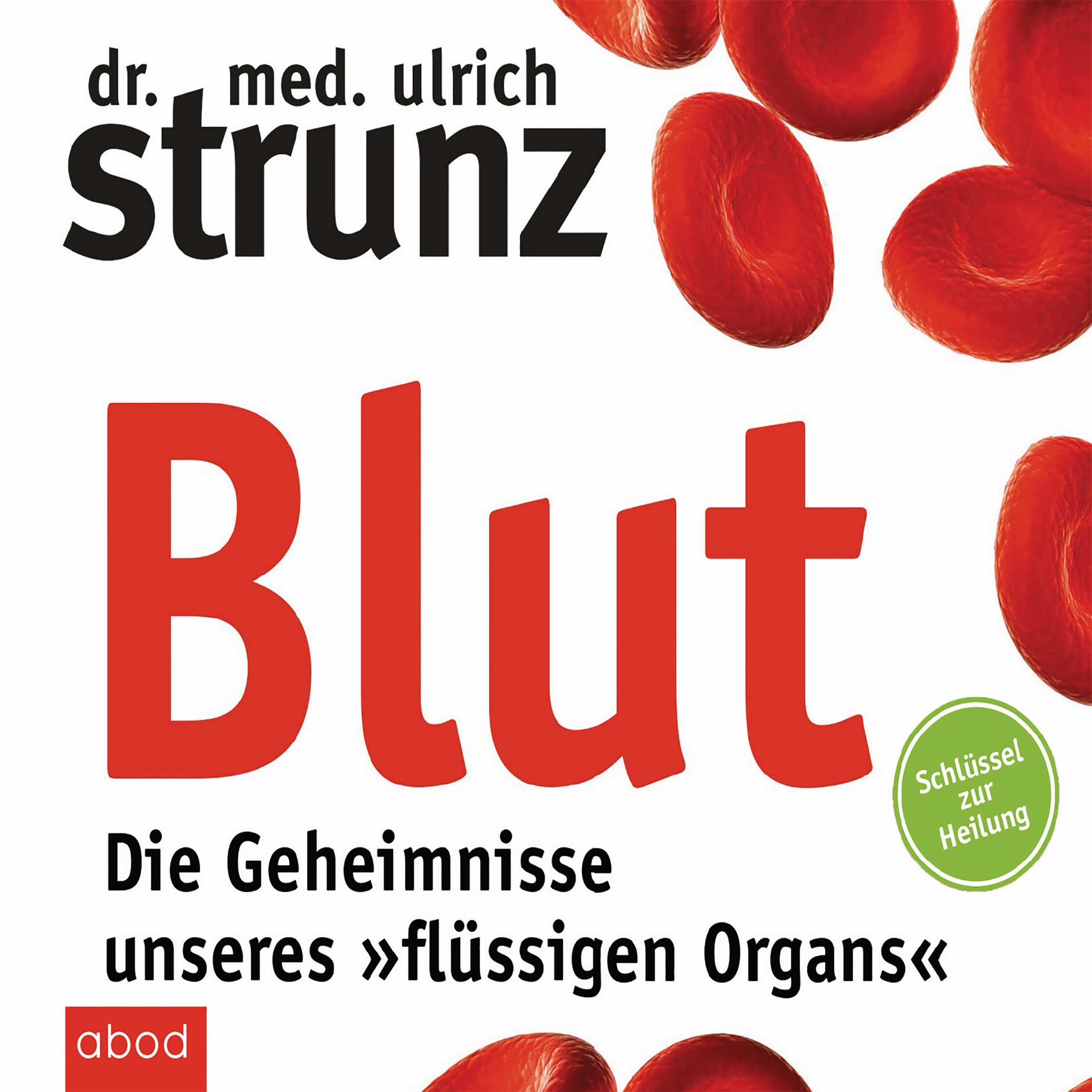 Blut   Die Geheimnisse Unseres 'flüssigen Organs'  Schlüssel Zur Heilung
