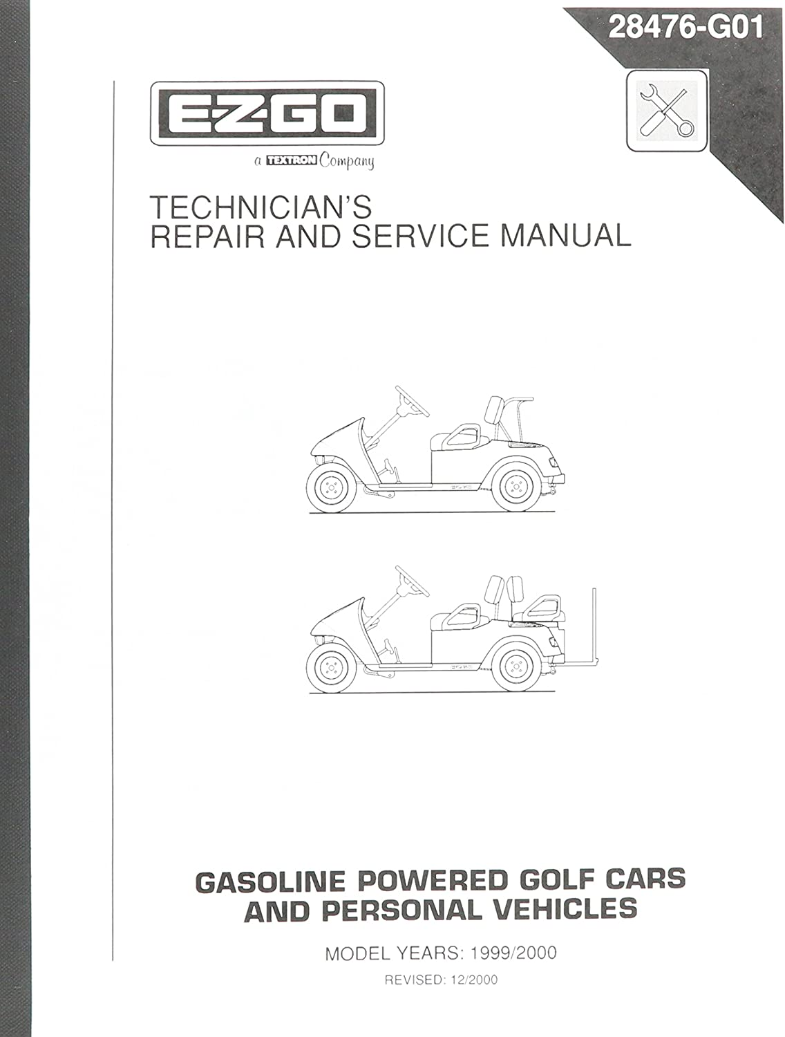 Amazon Com Ezgo 28476g01 1999 2000 Technician S Repair And Service Manual For Gas Txt Golf Cars Personal Vehicles Outdoor Decorative Fences Garden Outdoor