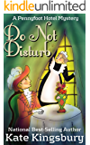 Do Not Disturb (Pennyfoot Hotel Mystery Book 2)