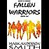 Fallen Warriors: Episode One (Fallen Warriors Season One Book 1)