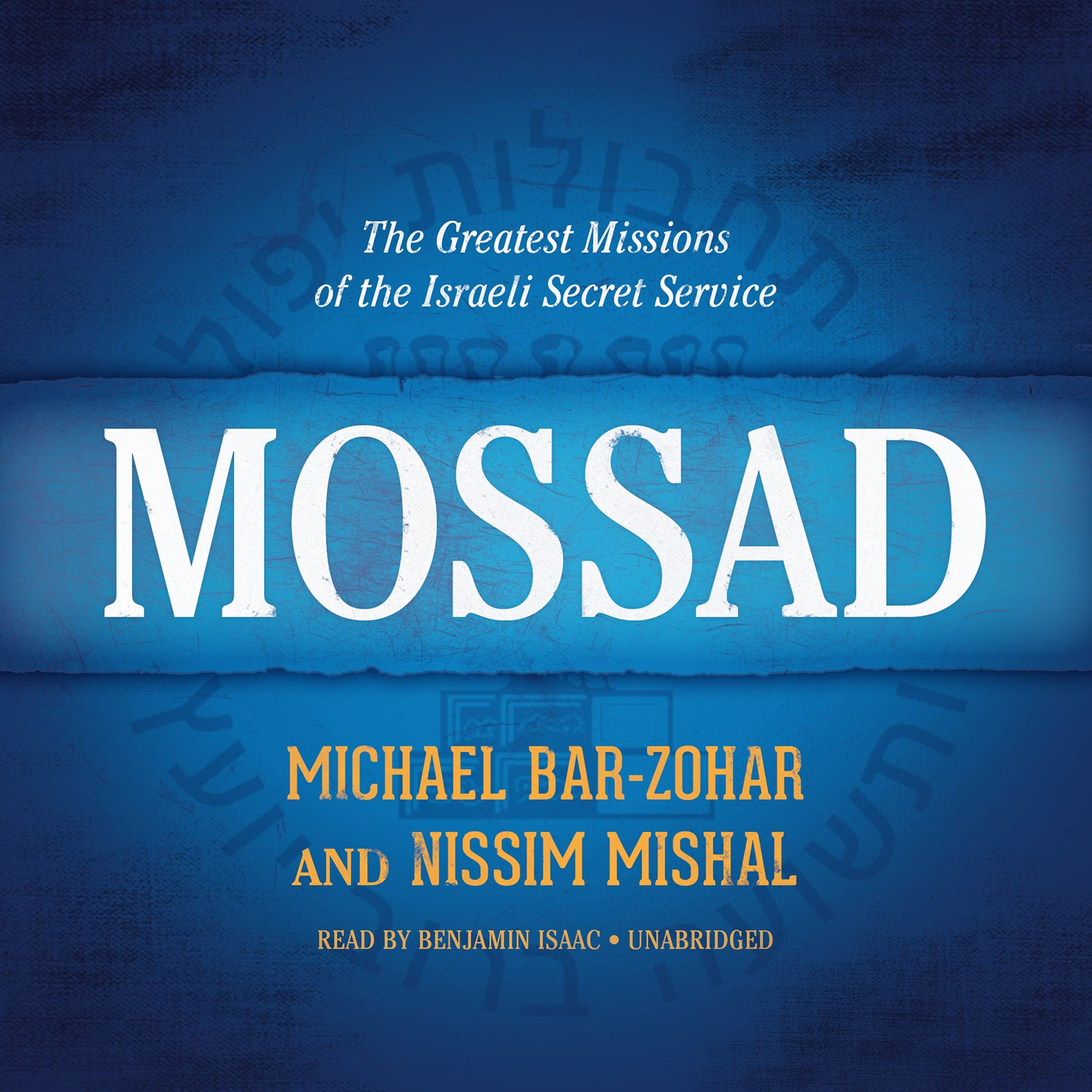 Mossad: The Greatest Missions of the Israeli Secret Service: Library Edition