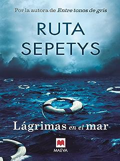 Lágrimas en el mar (Éxitos literarios) (Spanish Edition)