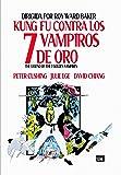 The Legend Of The 7 Golden Vampires - Kung Fu Contra Los 7 Vampiros De Oro