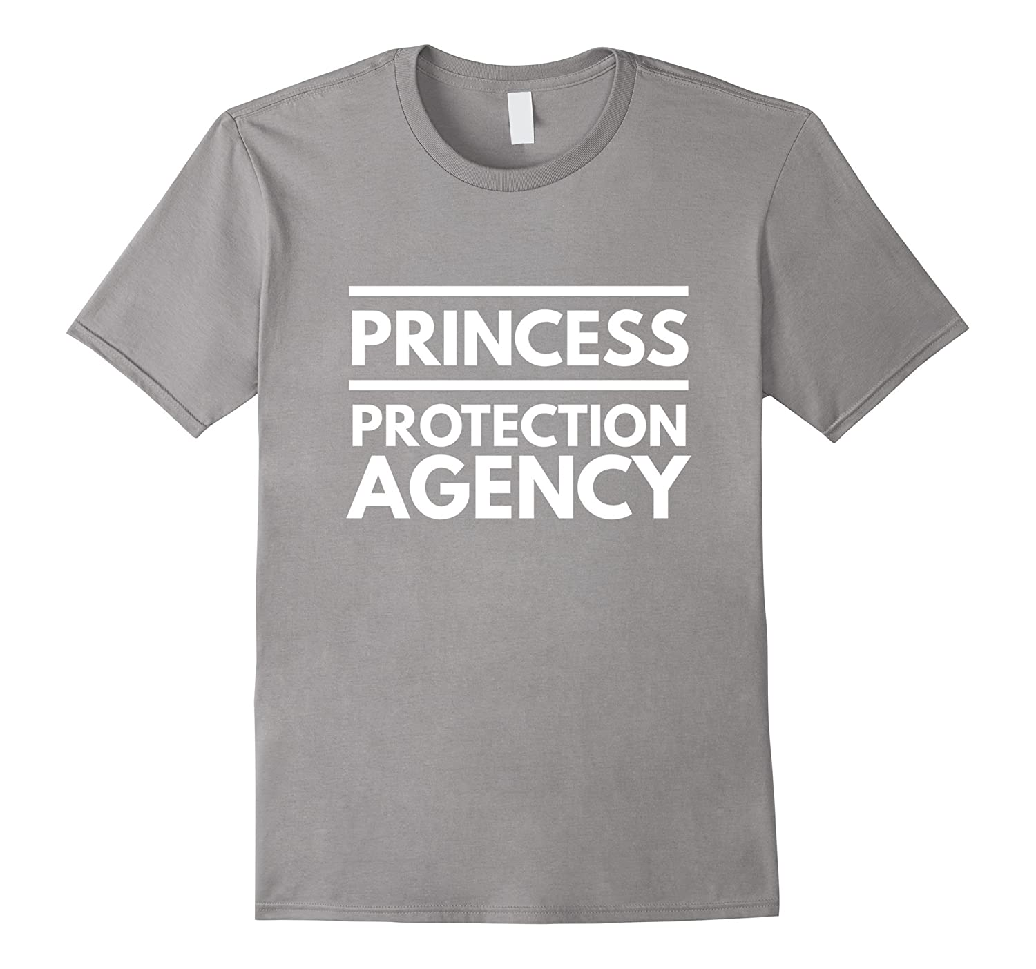 Princess Protection Agency protective father funny t-shirt-Loveshirt