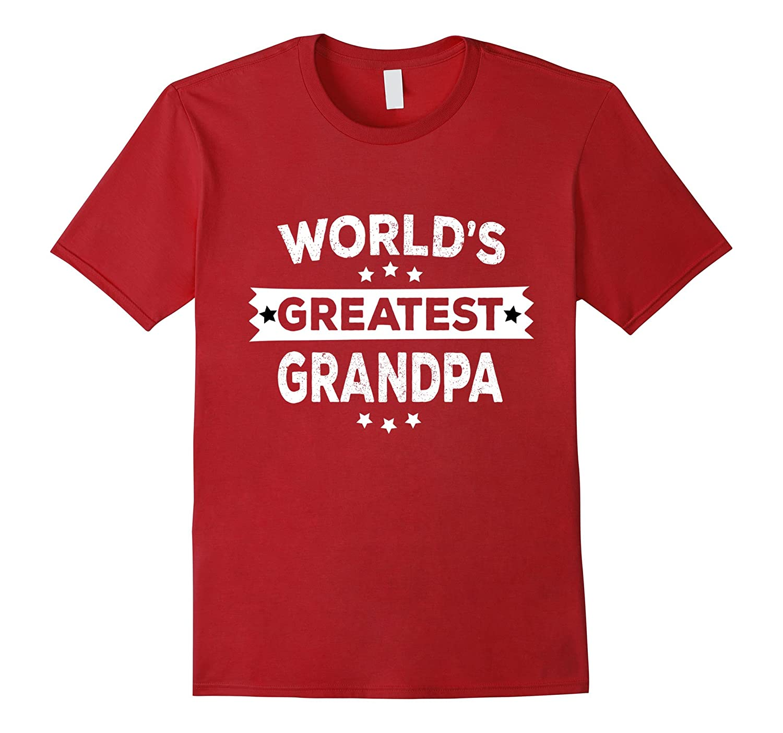 World's Greatest Grandpa Father's Day Gifts Grandpa T-shirt