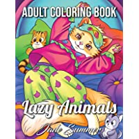 Lazy Animals: An Adult Coloring Book with Funny Animals, Hilarious Scenes, and Relaxing Designs for Animal Lovers