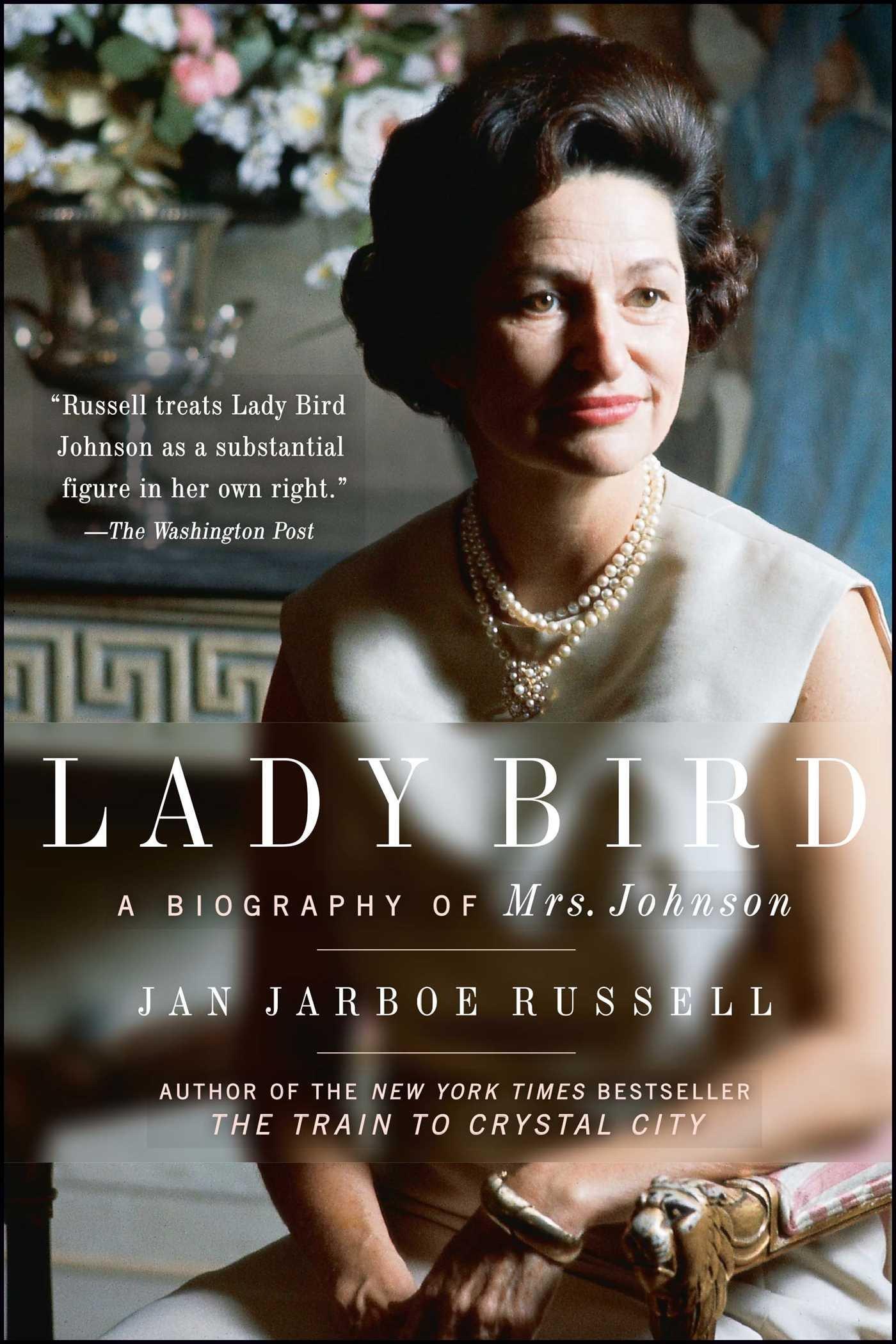 Read Online Lady Bird: A Biography of Mrs. Johnson pdf epub