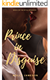 Prince in Disguise (Royal Romances Book 4)