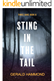 Sting in the Tail (Three Oaks Book 6)