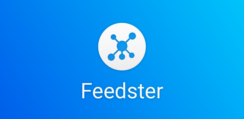 Feedster News Feeds, Multi Social Media App for Android and iOS