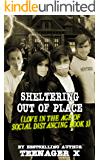 Sheltering Out of Place (Love in the Age of Social Distancing Book 3)