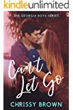 Can't Let Go (Georgia Boys Book 1)