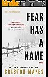 Fear Has a Name: A Pulse-Pounding Contemporary Christian Thriller (The Crittendon Files Book 1)