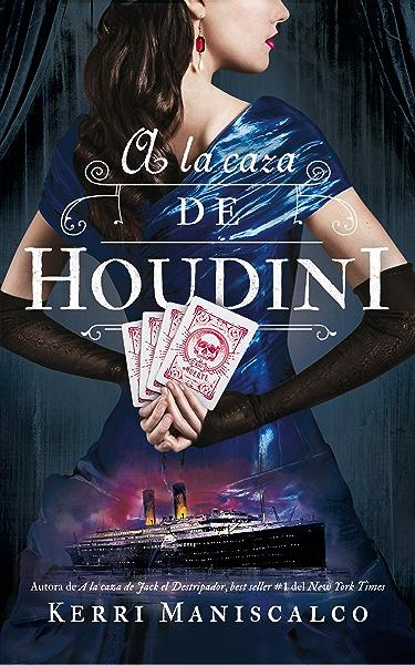A la caza de Houdini (Puck) eBook: Maniscalco, Kerri, Rojas, María Celina: Amazon.es: Tienda Kindle