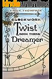 Clockwork Twist : Dreamer