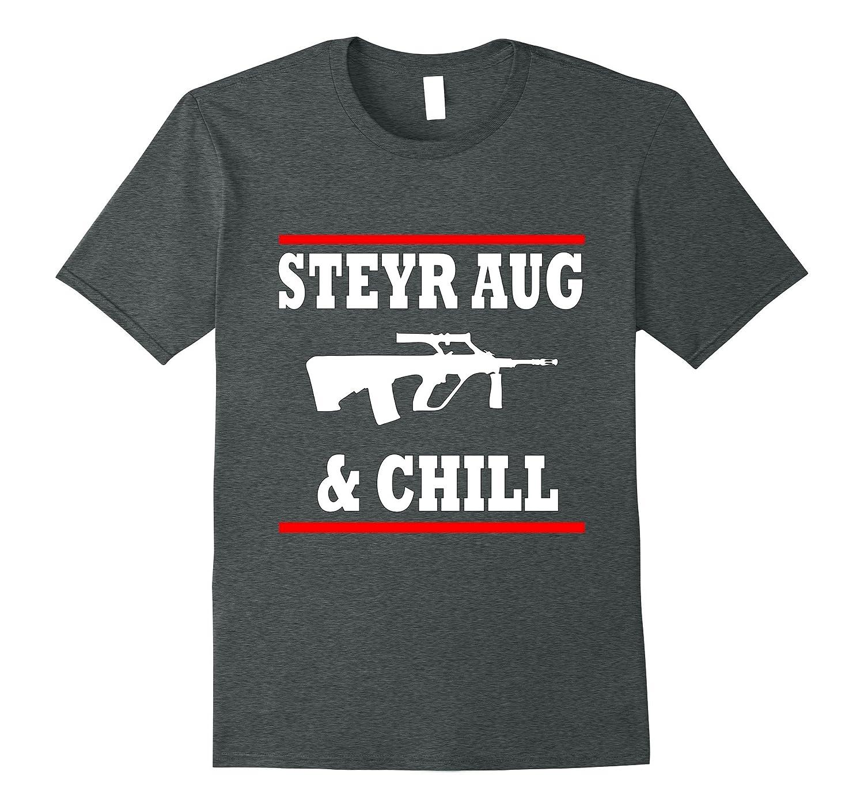 Steyr AUG and Chill Gun Shirt-Vaci