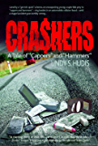 "Crashers: A Tale of ""Cappers"" and ""Hammers"""
