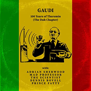 Buy GAUDI's 100 Years of Theremin New or Used via Amazon