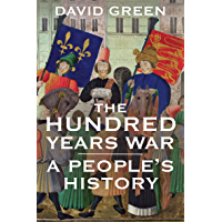 The Hundred Years War: A People's History (English Edition)