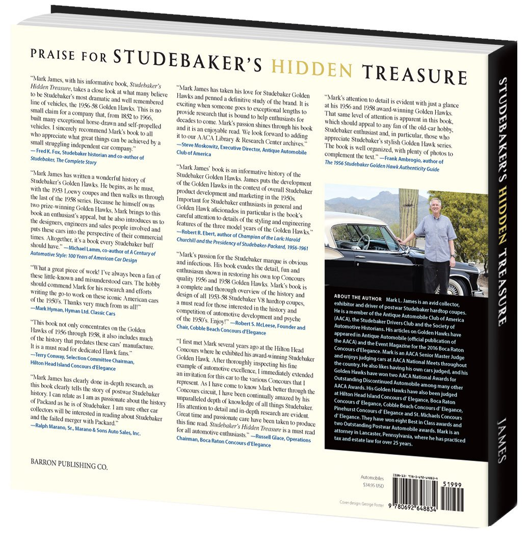 Studebaker's Hidden Treasure The History and Design of the