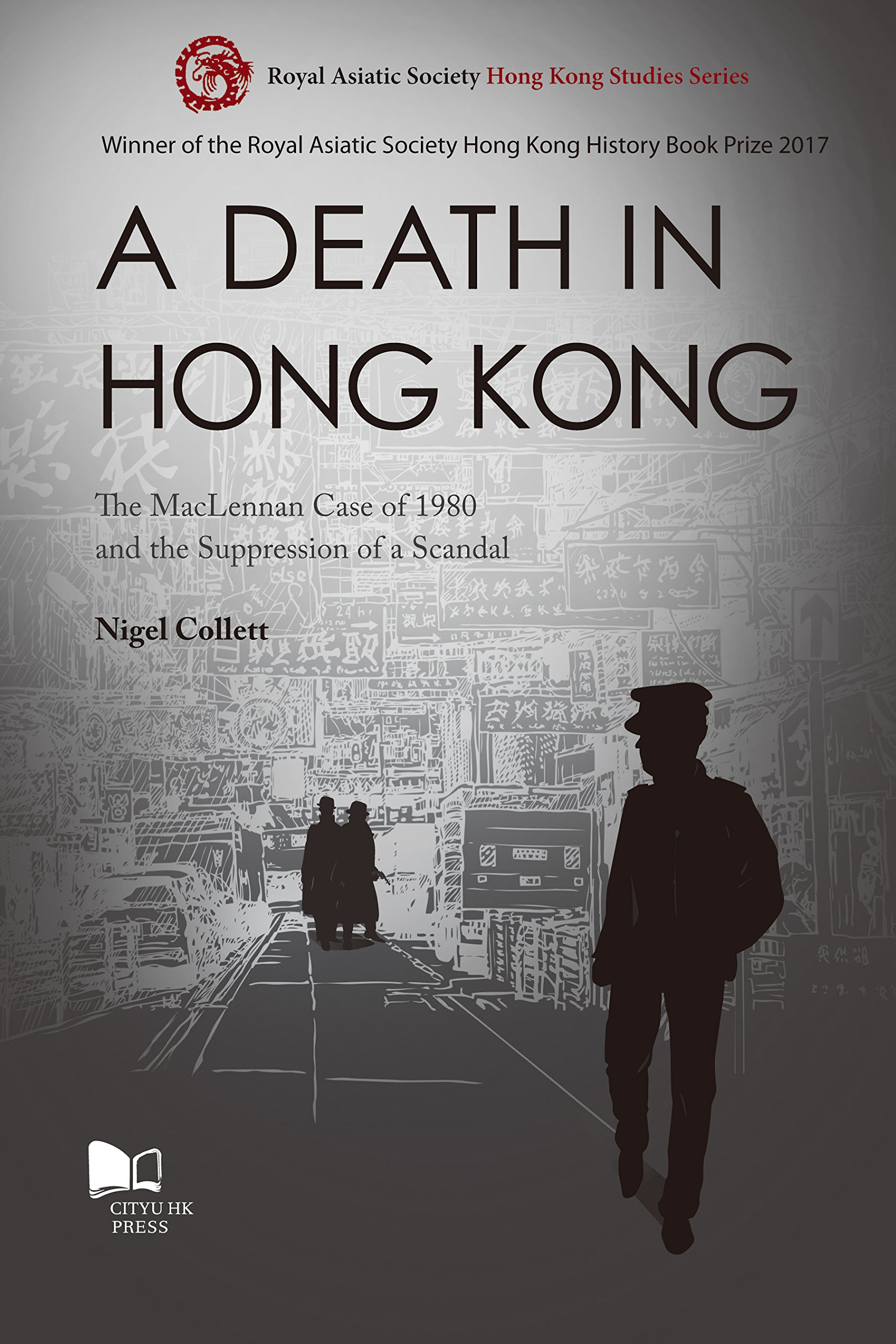 Download A Death in Hong Kong: The MacLennan Case of 1980 and the Suppression of a Scandal pdf epub