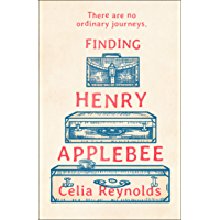 Finding Henry Applebee: The most gorgeous, charming, feel good novel of 2020! (English Edition)