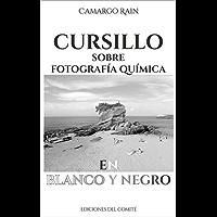 Cursillo sobre fotografía química en blanco y negro: Sobre el revelado de película y papel fotográfico