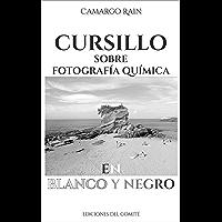 Cursillo sobre fotografía química en blanco y negro: