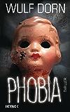 Phobia: Thriller