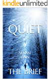 Quiet: The Power of Introverts in a World That Can't Stop Talking by Susan Cain | The Brief