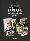La Bible du barbecue - Nouvelle présentation